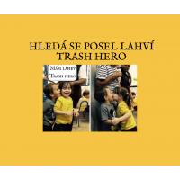 Hledá se posel nerezových lahví Trash Hero, který se nebojí mailu či telefonu